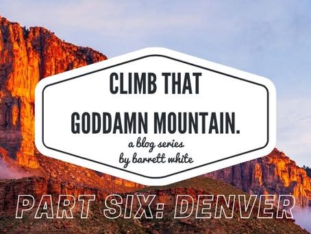 Part Six: Denver