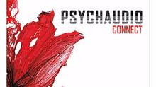 """PSYCHAUDIO """"Connect"""" Online Album Release"""