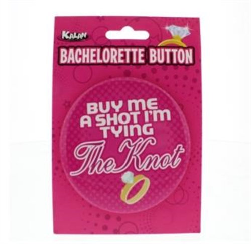 Bachelorette Button - 3 Inch - Buy Me a Shot i'm Tying the Knot