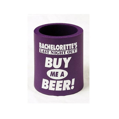 Bachelorette's Last Night Out! Buy Me a Beer! Koozie