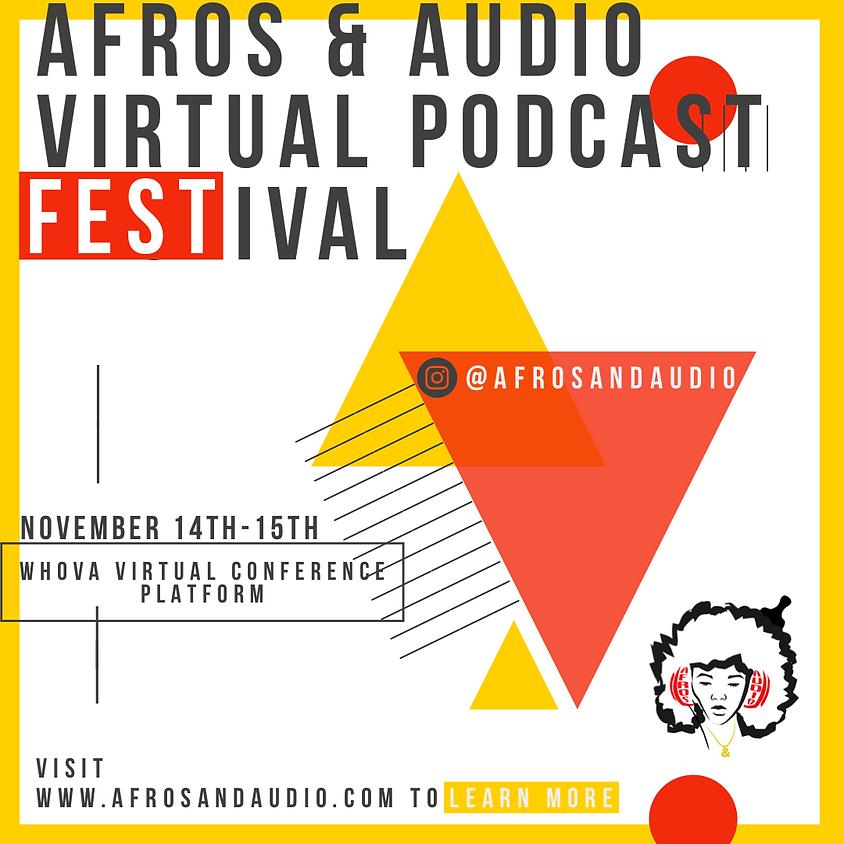 Afros & Audio Virtual Podcast Festival 2020