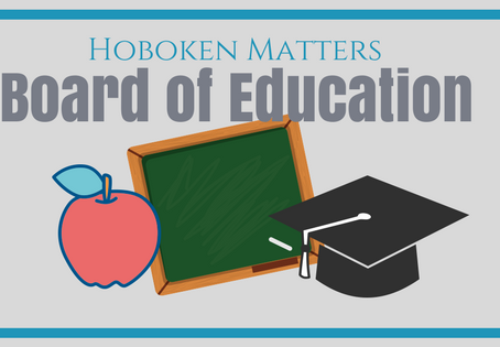 HOBOKEN MATTERS: The Board Of Education Candidates