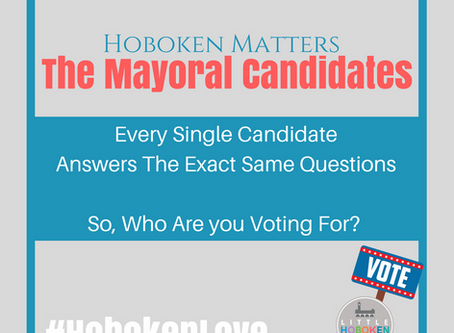 HOBOKEN MAYORAL RACE: So Many Candidates, So Little Time