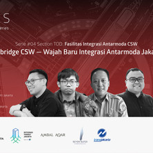 "SKlas Serie 4: ""Skybridge CSW - Wajah Baru Integrasi Antarmoda Jakarta"""