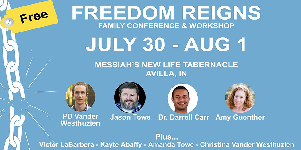 FREEDOM REIGNS FAMILY CONFERENCE
