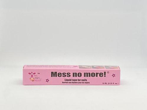 Mess No More