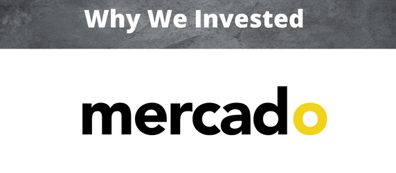 Why We Invested - Mercado Labs
