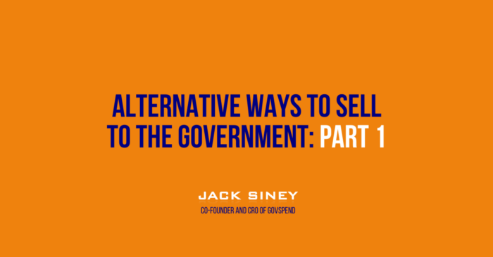 Alternative Ways to Sell to the Government Part 1: Sole Source and Piggyback