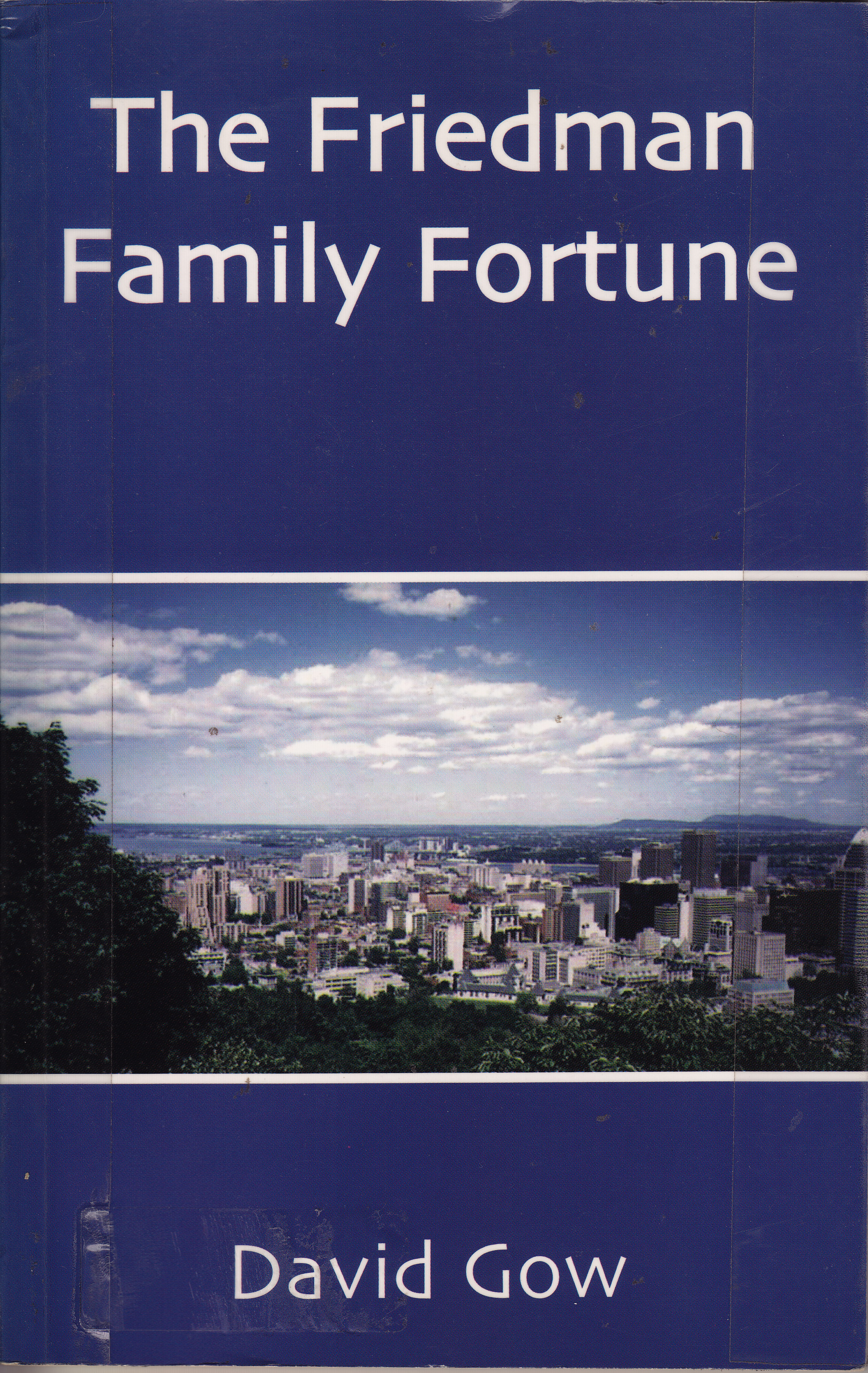 Friedman family fortune