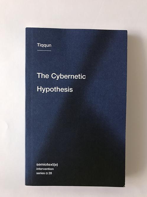 The Cybernetic Hypothesis - Tiqqun