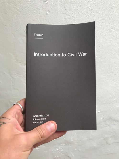 Introduction to Civil War - Tiqqun