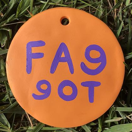 F*GGOT ornament
