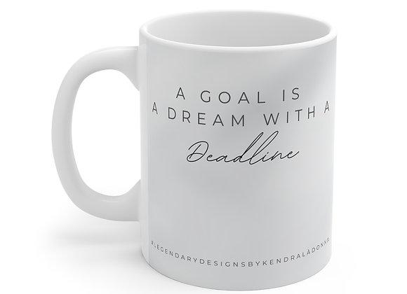 Goal-Dream Mug 11oz