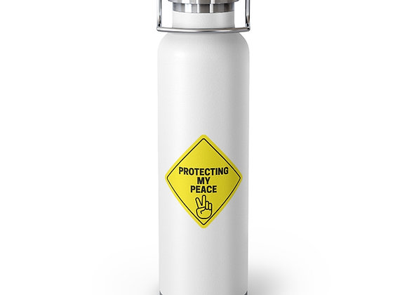 Protecting My Peace 22oz Vacuum Insulated Bottle