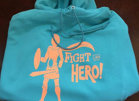Fight Like a Hero Hoodie