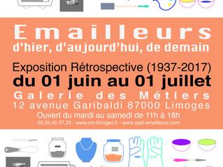 EMAILLEURS d'Hier, d'Aujourd'hui, de Demain - Exposition Retrospective (1937-2017)