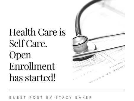 Health Care and the Affordable Care Act with guest blogger Stacy Baker