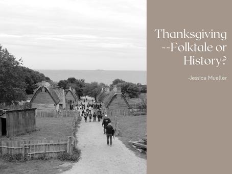 Thanksgiving--Folktale or History?