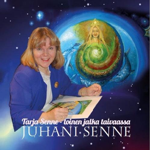 Juhani Senne: Tarja Senne - toinen jalka taivaassa