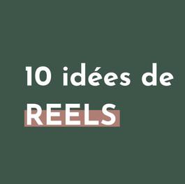 10 idées de REELS