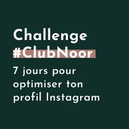 Challenge Instagram sur 7 jours