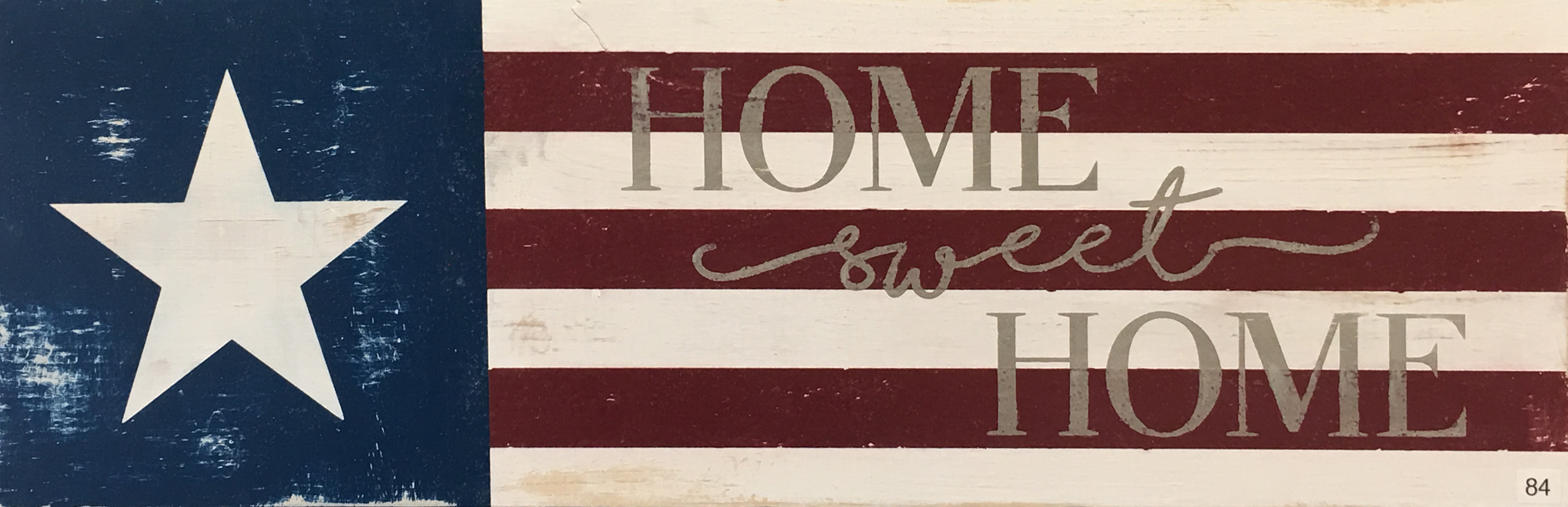 #84 Home Sweet Home Flag