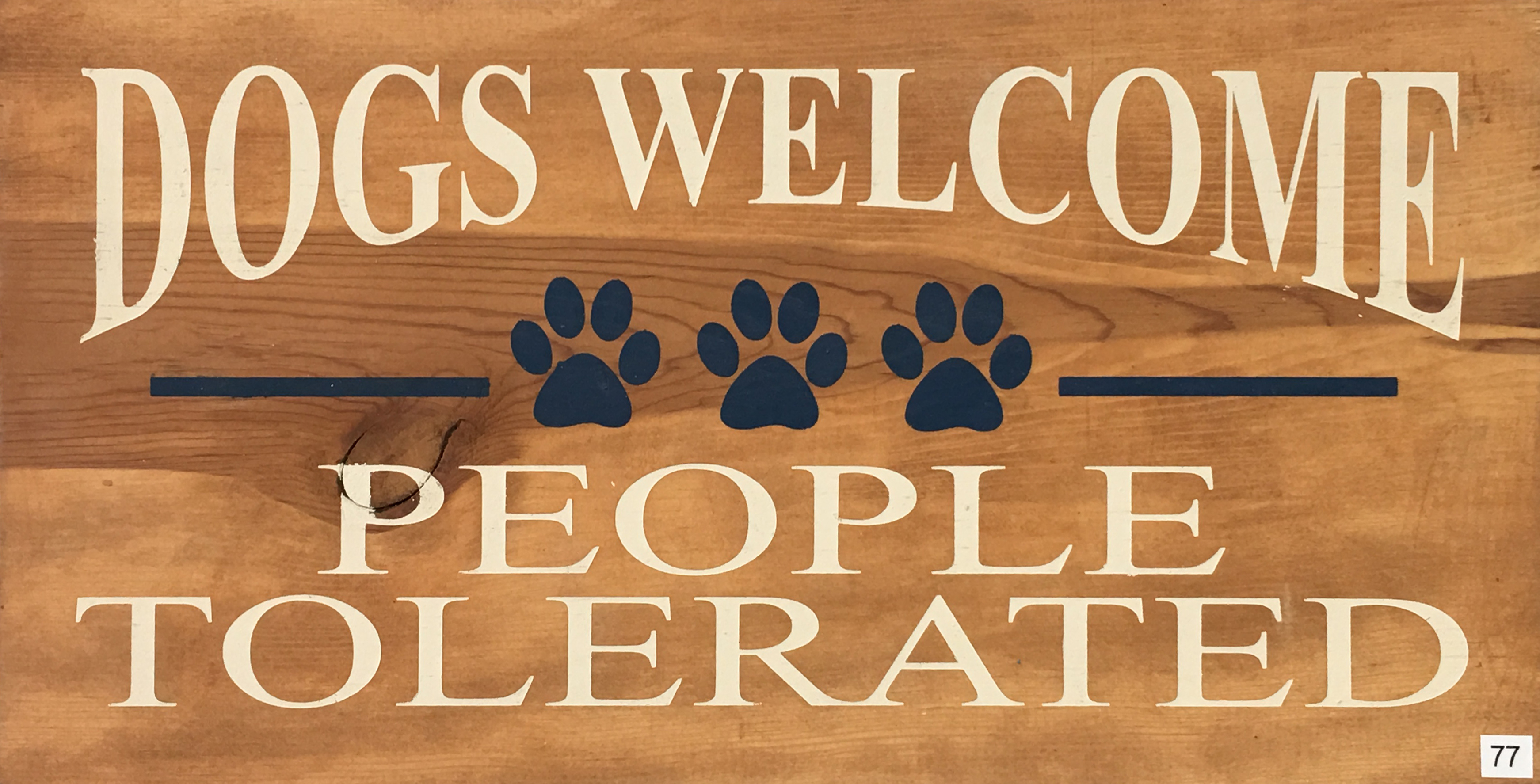 #77 Dogs Welcome