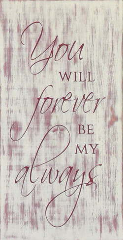 #71 You Will Forever Be My Always