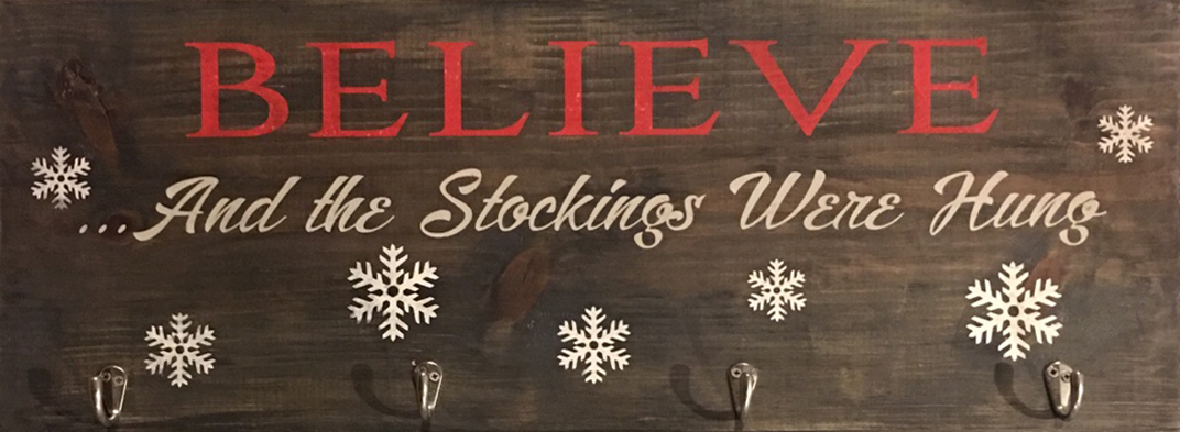 #110 Believe Stocking Hanger