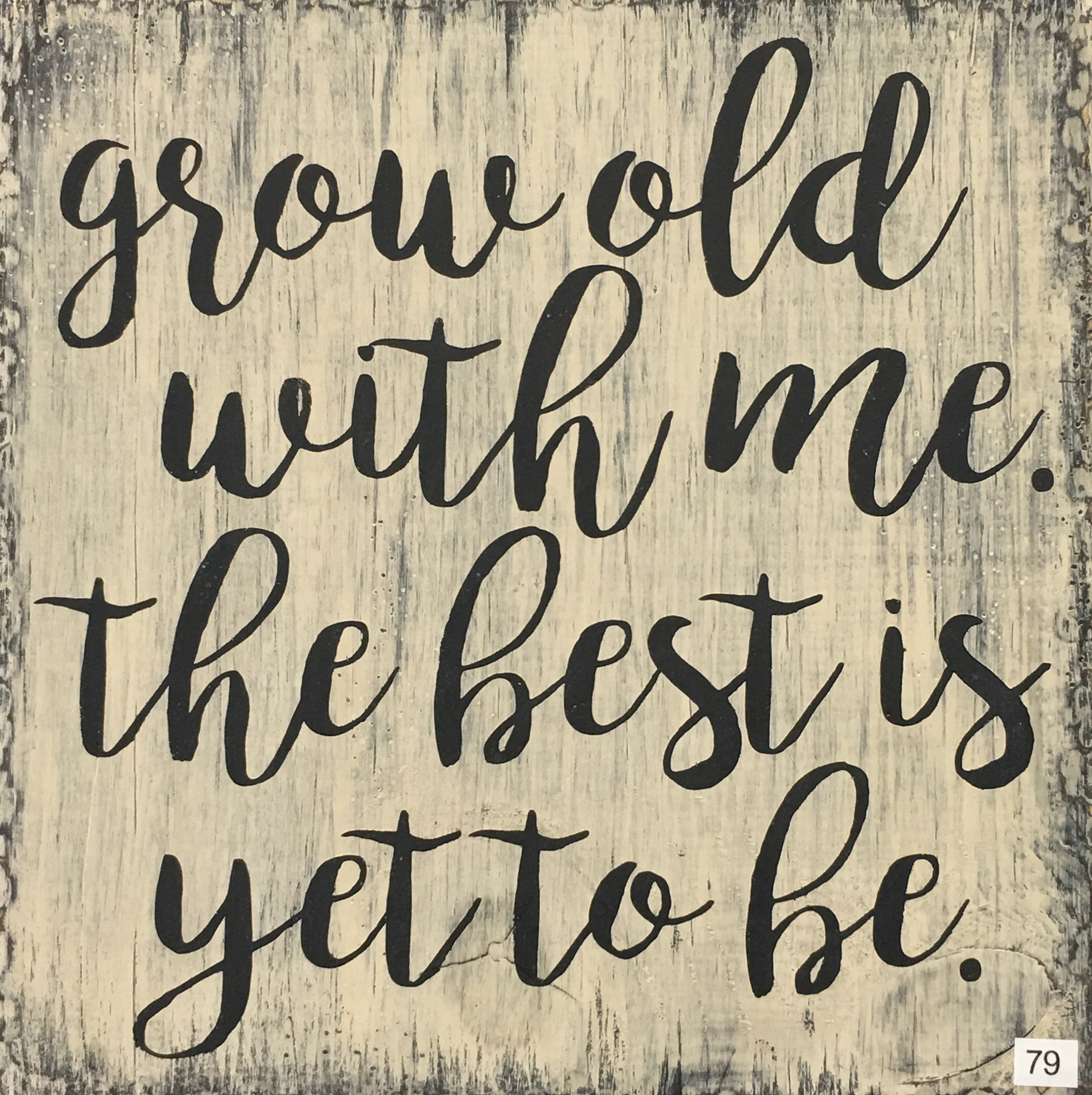 #79 Grow Old With Me
