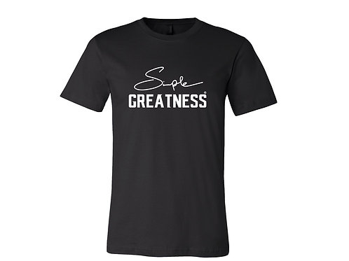 Simple Greatness T-Shirt ( Black)
