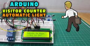 Arduino Visitors Counter | Automatic Light