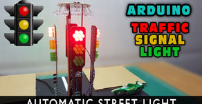 Arduino Traffic Signal Lights | Automatic Street Light