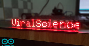 Arduino DOT Matrix Scrolling Text Message Display