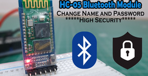 HC-05 Bluetooth Module | Change Name and Password | AT Commands