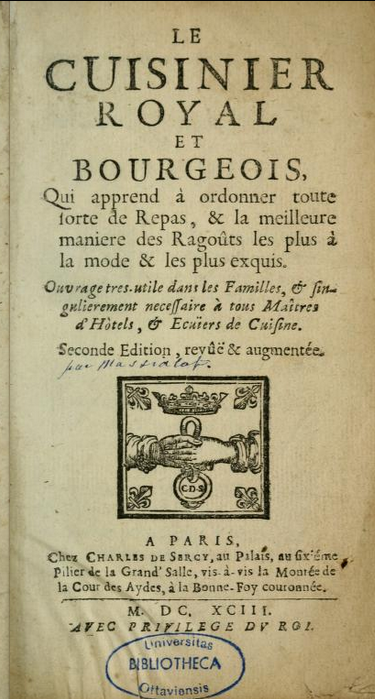 Massialot, Le Cuisinier Royal et Bourgeois, 1691