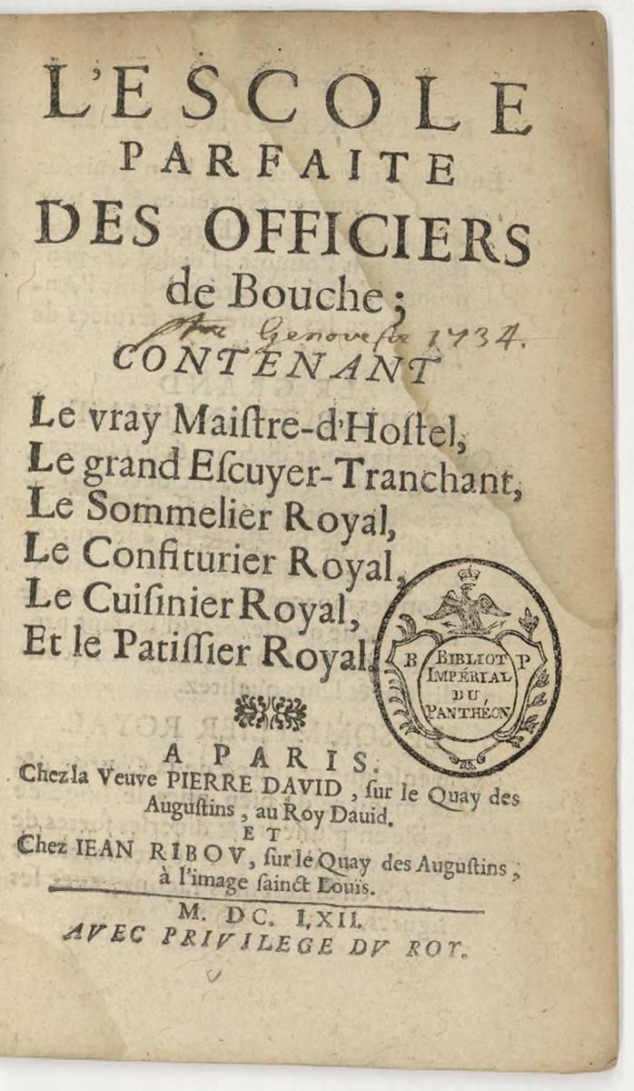 Escoles Parfaite des Officiers de Bouche, 1662