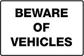 Beware of Vehicles