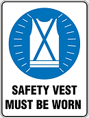 Safety Vest Must Be Worn