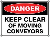 Danger KeepClar of Moving Conveyors