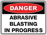 Danger Abrasie Blasting In Progress