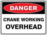 Danger Crane Working Overhead
