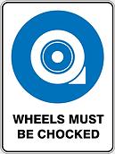 Wheels Must Be Chocked