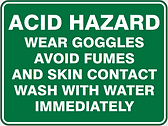 Acid Hazard Wear Googles Avoid Fumes And Skin Contact Wash With Water Immediately