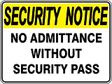 Security Notice No Admittance without Security Pass