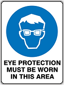 Eye Protction Must Be Worn In This Area
