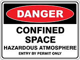Danger Confined Space Hazardous Atmosphere Entry by Permit Only