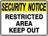 Security Notice Restricted Area Keep Out