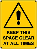 Keep This Space Clear At All Times