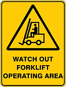 Watch Out Forklift Operating Area
